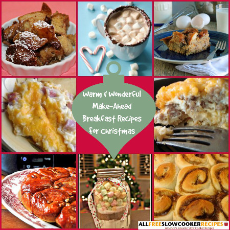Warm and Wonderful Make Ahead Breakfast Recipes for Christmas