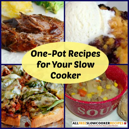 One-Pot Cooking: 20 One Pot Recipes for Your Slow cooker